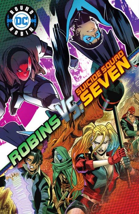 DC's Round Robin #1 - Robins vs. Suicide Squad Seven