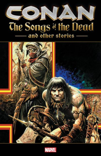 Conan - The Songs of the Dead and Other Stories #1