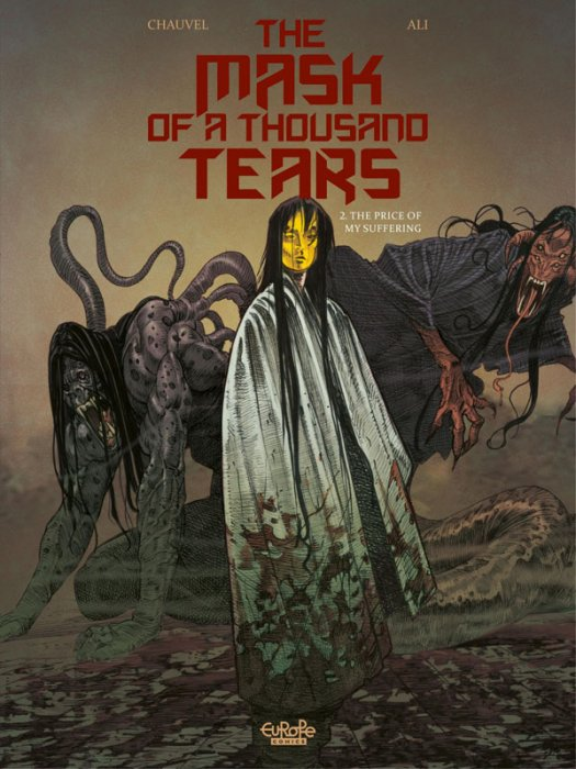 The Mask of a Thousand Tears #2 - The Price of My Suffering