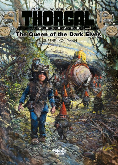 The World of Thorgal - Wolfcub #6 - The Queen of the Dark Elves