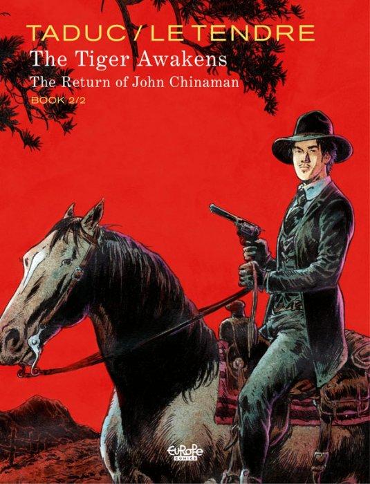 The Tiger Awakens – The Return of John Chinaman #2