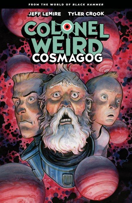 Colonel Weird - Cosmagog #1 - TPB