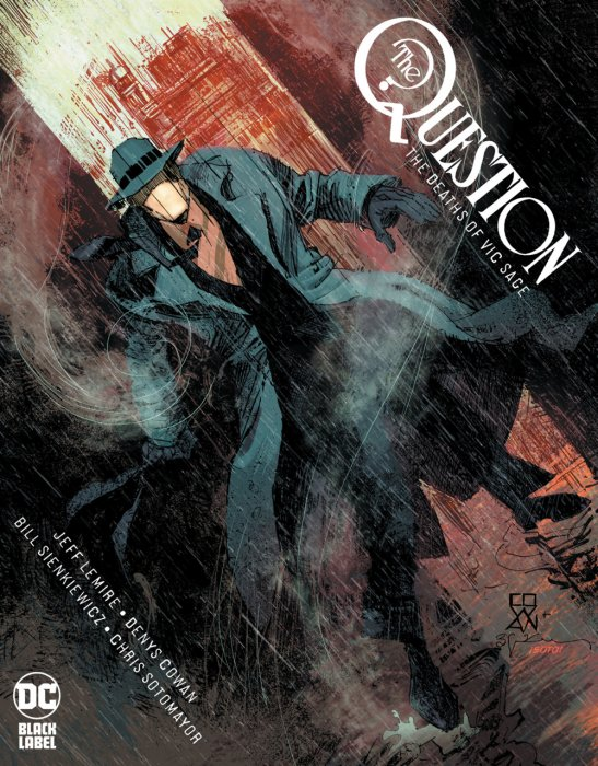The Question - The Deaths of Vic Sage #1 - HC