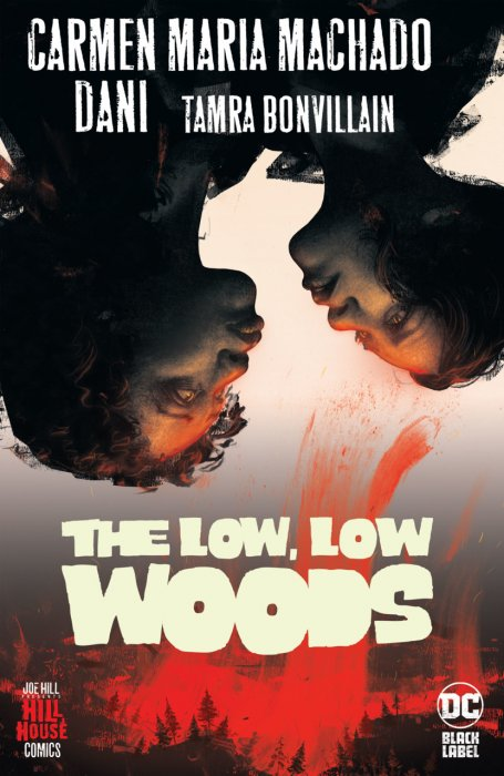 The Low, Low Woods #1 - HC