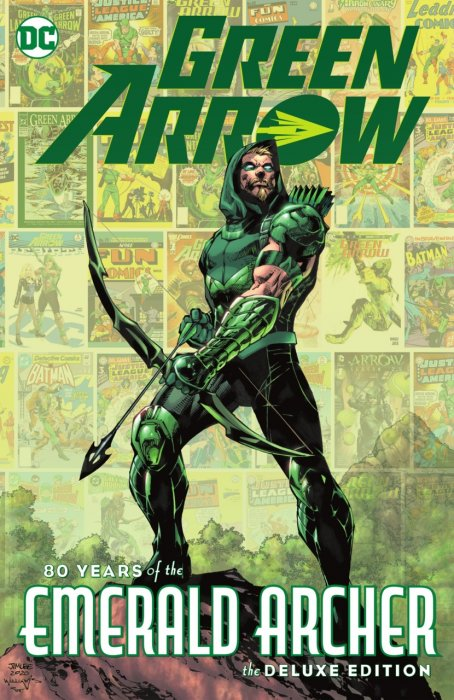 Green Arrow - 80 Years of the Emerald Archer The Deluxe Edition #1 - HC