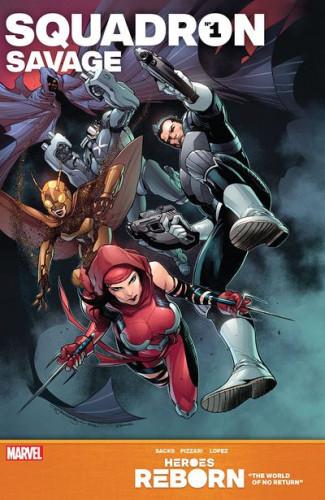 Heroes Reborn - Squadron Savage #1