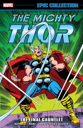 Thor Epic Collection Vol.20 - The Final Gauntlet