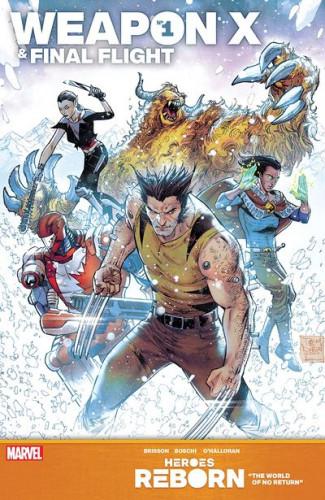 Heroes Reborn - Weapon X & Final Flight #1