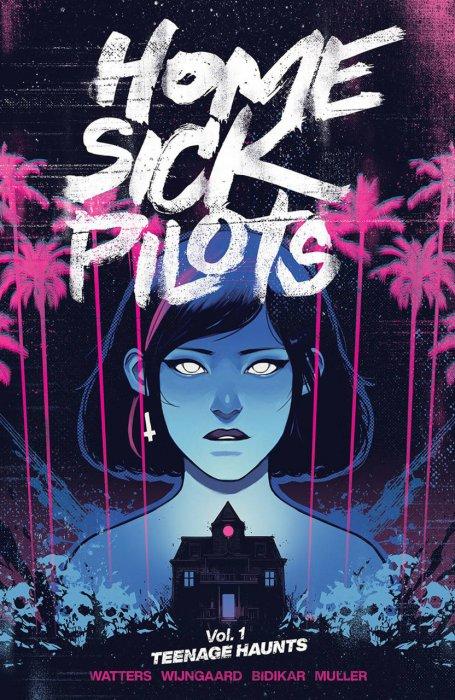 Home Sick Pilots Vol.1 - Teenage Haunts