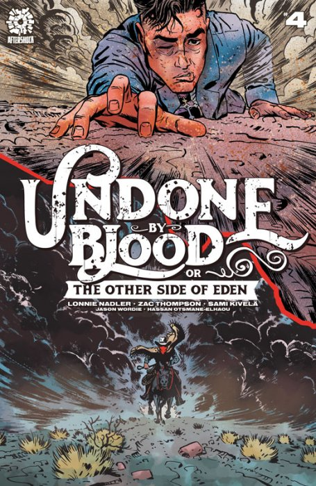 Undone By Blood or The Other side of Eden #4