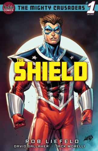 The Mighty Crusaders - The Shield #1
