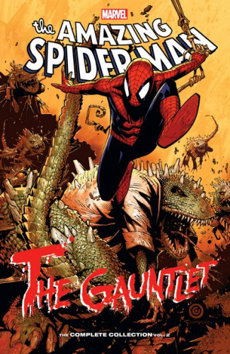 Spider-Man - The Gauntlet - The Complete Collection Vol.2