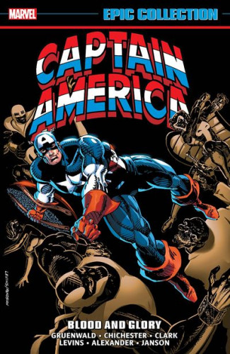 Captain America Epic Collection Vol.18 - Blood and Glory