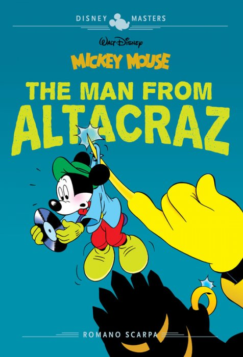 Disney Masters Vol.17 - Mickey Mouse - The Man from Altacraz