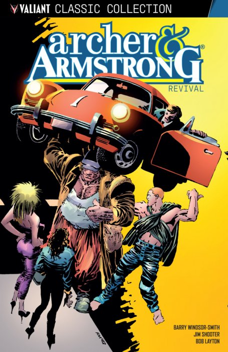 Archer & Armstrong - Revival #1