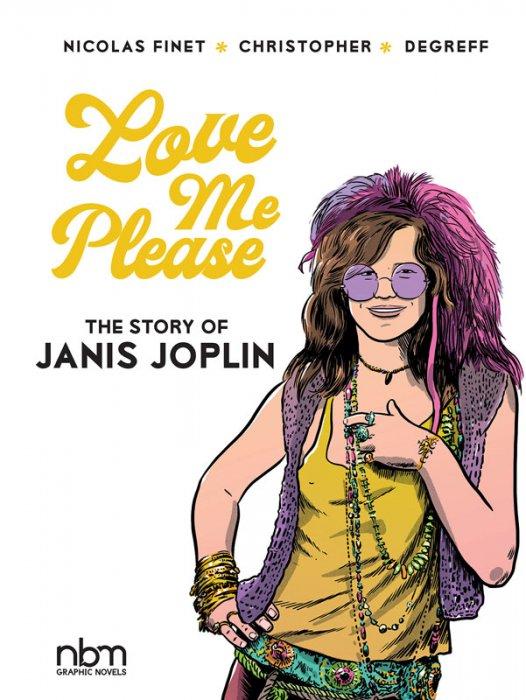 Love Me Please! - The Story of Janis Joplin #1