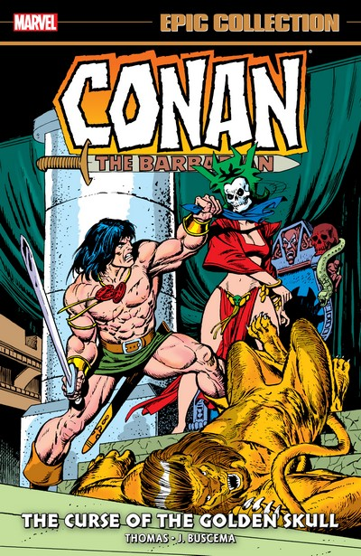 Conan The Barbarian - The Original Marvel Years Epic Collection Vol.3 - The Curse of the Golden Skull