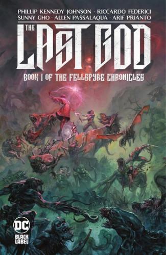 The Last God Vol.1 - Book I of the Fellspyre Chronicles