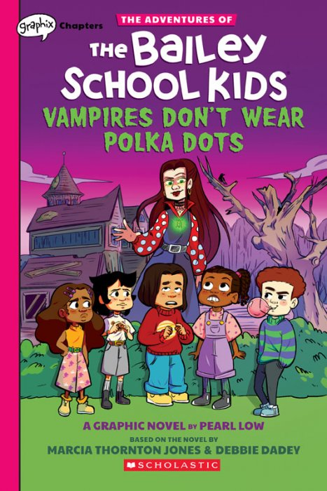 Adventures of the Bailey School Kids #1 - Vampires Don't Wear Polka Dots