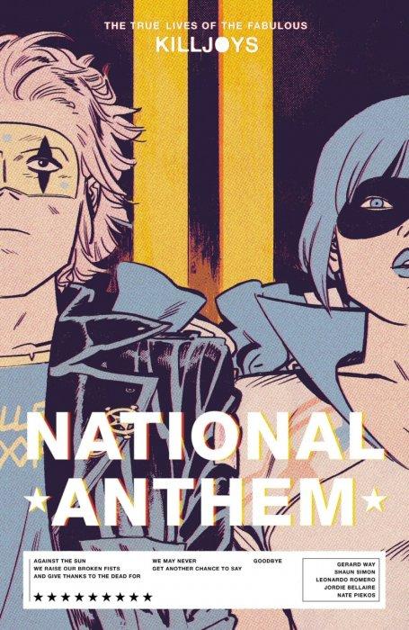 The True Lives of the Fabulous Killjoys - National Anthem #1 - TPB