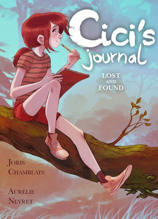 Cici's Journal - Lost and Found #1