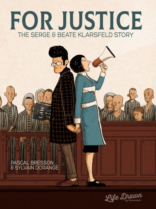 For Justice - The Serge & Beate Klarsfeld Story #1 - GN