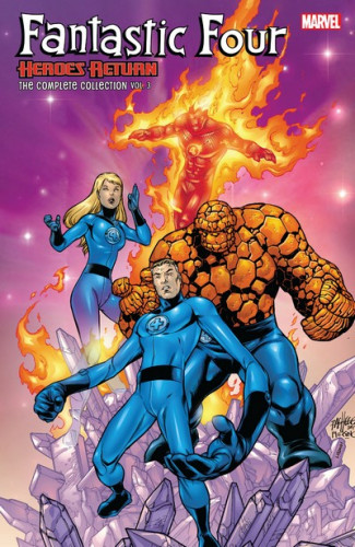 Fantastic Four - Heroes Return - The Complete Collection Vol.3