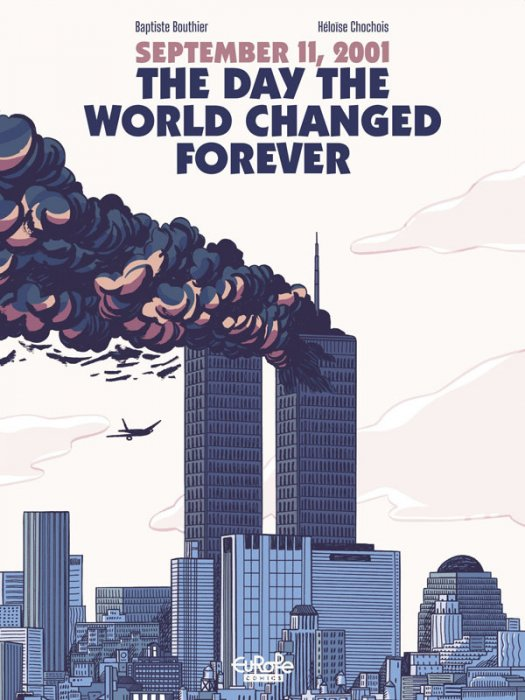 September 11, 2001 - The Day the World Changed Forever #1