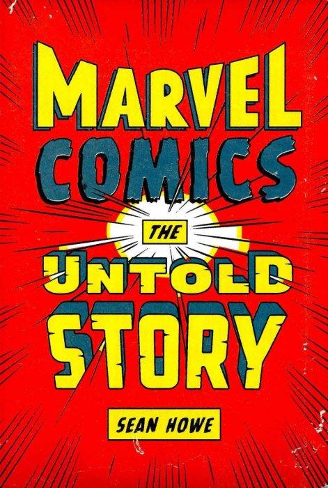 Marvel Comics - The Untold Story #1 - HC