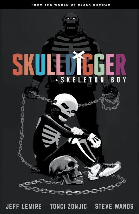 Skulldigger and Skeleton Boy #1 - TPB