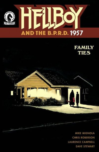 Hellboy and the B.P.R.D. - 1957 - Family Ties #1