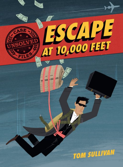Unsolved Case Files #1 - Escape at 10,000 Feet - D.B. Cooper and the Missing Money