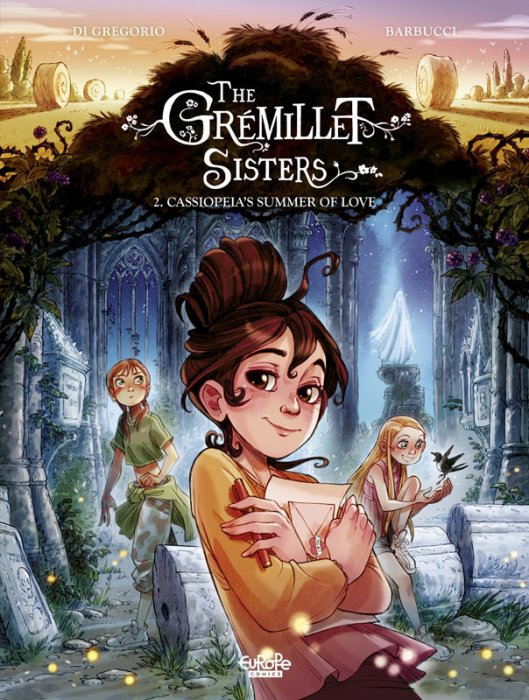 The Grémillet Sisters #2 - Cassiopeia's Summer of Love