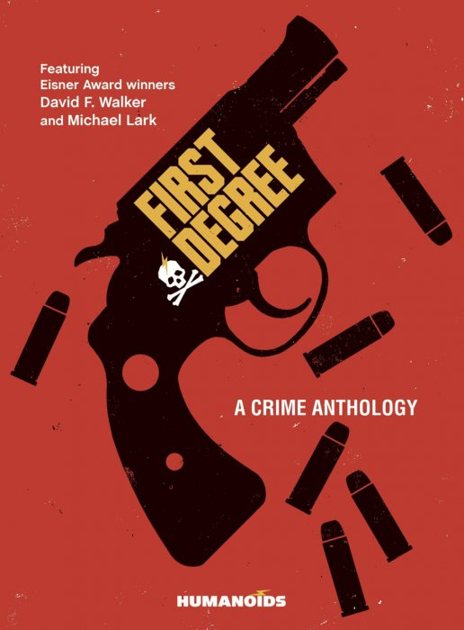 First Degree - A Crime Anthology #1 - HC