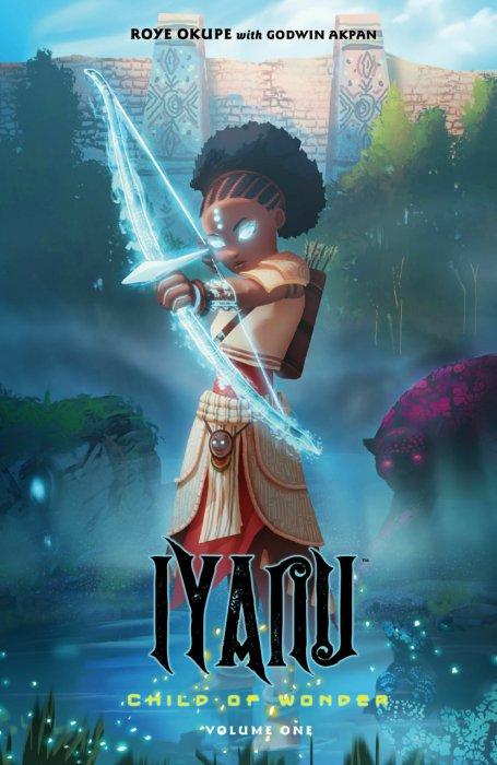 Iyanu - Child of Wonder Vol.1