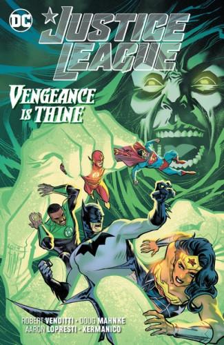 Justice League Vol.6 - Vengeance is Thine