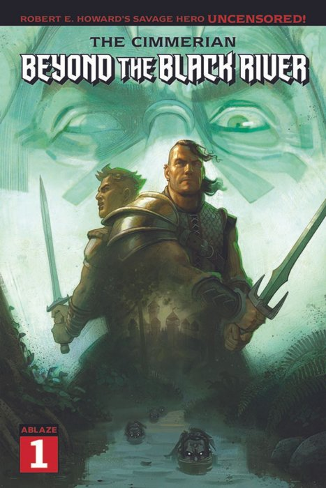 The Cimmerian - Beyond the Black River #1