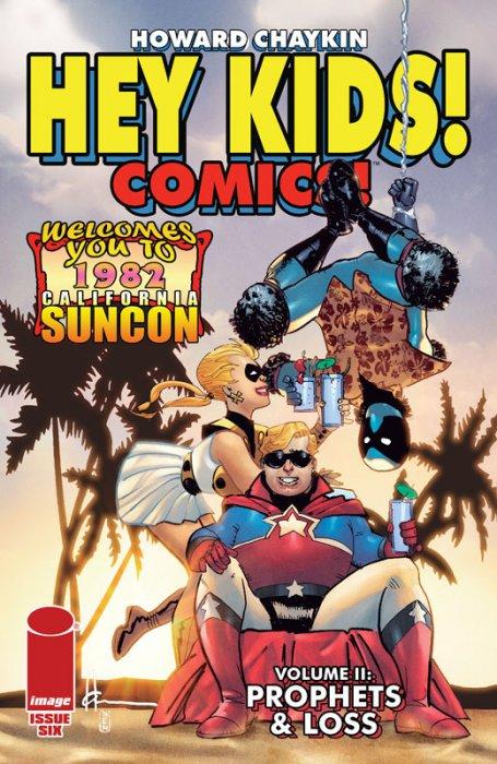 Hey Kids! Comics! Vol.2 #6 - Prophets & Loss