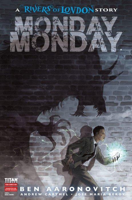 Rivers of London - Monday, Monday  #4